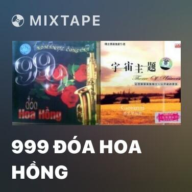 Radio 999 Đóa Hoa Hồng - Various Artists