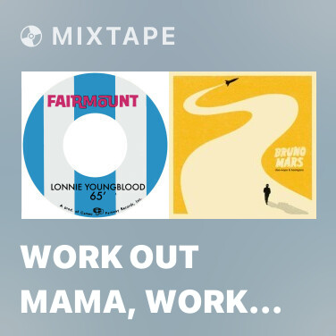 Mixtape Work Out Mama, Work Out - Various Artists