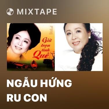 Mixtape Ngẫu Hứng Ru Con - Various Artists