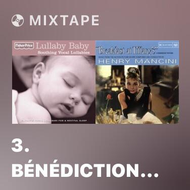 Mixtape 3. Bénédiction de Dieu dans la solitude - Various Artists
