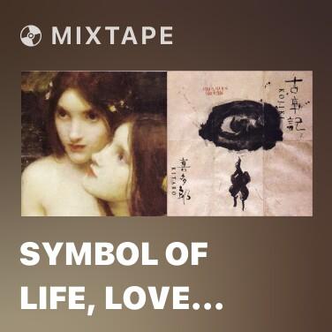 Mixtape Symbol Of Life, Love And Aesthetics -