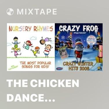Radio The Chicken Dance (Nursery Rhyme) - Various Artists