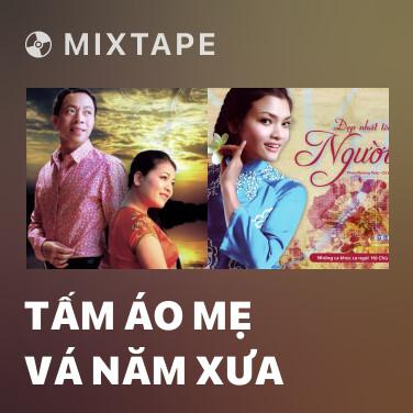 Radio Tấm Áo Mẹ Vá Năm Xưa - Various Artists
