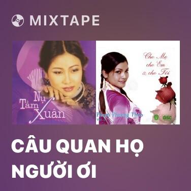 Radio Câu Quan Họ Người Ơi - Various Artists