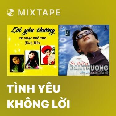 Mixtape Tình Yêu Không Lời