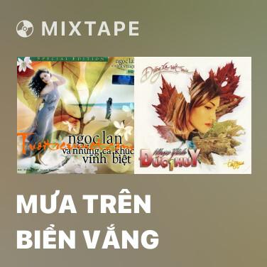 Mixtape Mưa Trên Biển Vắng - Various Artists