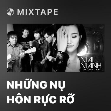 Radio Những Nụ Hôn Rực Rỡ - Various Artists