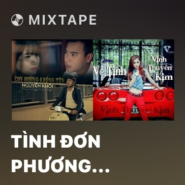 Mixtape Tình Đơn Phương (Remix) - Various Artists