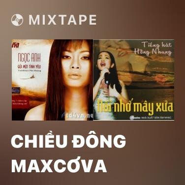 Mixtape Chiều Đông Maxcơva - Various Artists