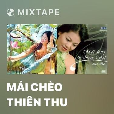 Radio Mái Chèo Thiên Thu - Various Artists
