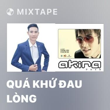 Radio Quá Khứ Đau Lòng - Various Artists