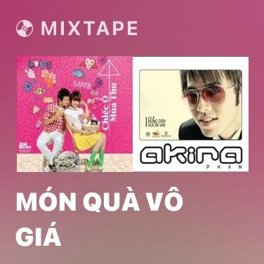 Mixtape Món Quà Vô Giá - Various Artists