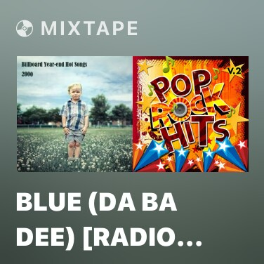 Mixtape Blue (Da Ba Dee) [Radio Edit] - Various Artists