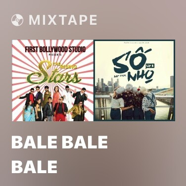 Mixtape Bale Bale Bale - Various Artists