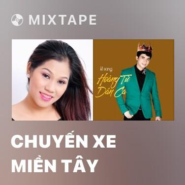 Radio Chuyến Xe Miền Tây - Various Artists