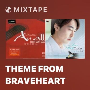 Radio Theme From Braveheart - Various Artists