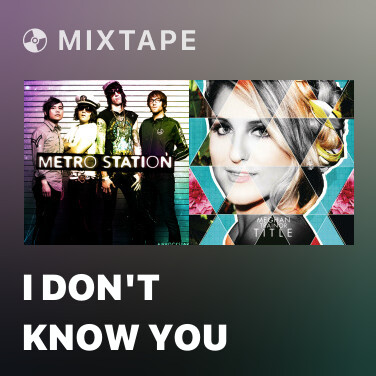 Mixtape I Don't Know You - Various Artists
