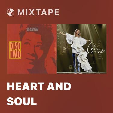 Mixtape Heart And Soul - Various Artists