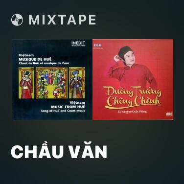 Mixtape Chầu Văn - Various Artists