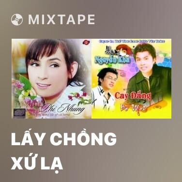 Radio Lấy Chồng Xứ Lạ - Various Artists