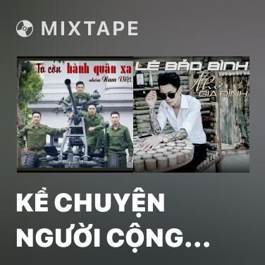 Radio Kể Chuyện Người Cộng Sản - Various Artists