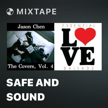 Mixtape Safe And Sound - Various Artists