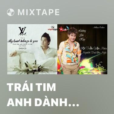 Radio Trái Tim Anh Dành Tặng Em - Various Artists