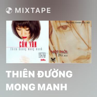 Mixtape Thiên Đường Mong Manh - Various Artists