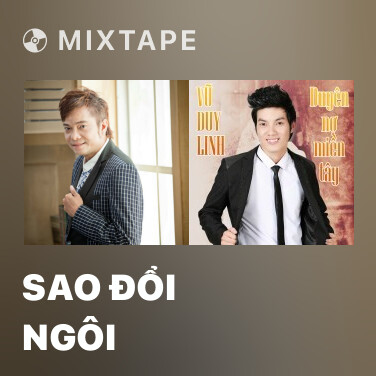 Mixtape Sao Đổi Ngôi - Various Artists