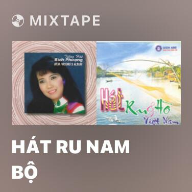 Radio Hát Ru Nam Bộ - Various Artists