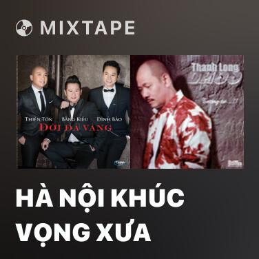 Radio Hà Nội Khúc Vọng Xưa - Various Artists