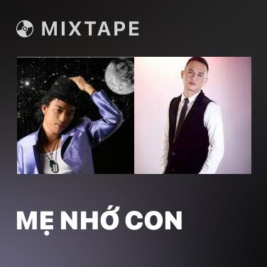 Mixtape Mẹ Nhớ Con - Various Artists
