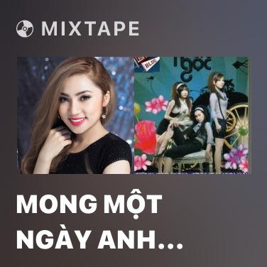 Radio Mong Một Ngày Anh Nhớ Đến Em - Various Artists