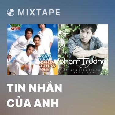 Mixtape Tin Nhắn Của Anh - Various Artists