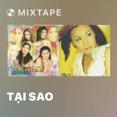 Mixtape Tại Sao - Various Artists