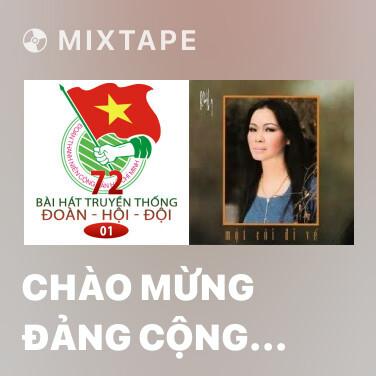 Radio Chào Mừng Đảng Cộng Sản Việt Nam - Various Artists