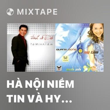 Radio Hà Nội Niềm Tin Và Hy Vọng - Various Artists
