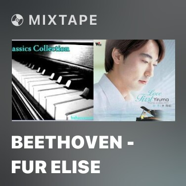Mixtape Beethoven - Fur Elise - Various Artists
