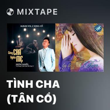 Radio Tình Cha (Tân Cổ) - Various Artists
