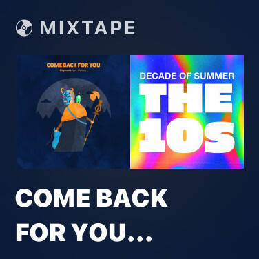 Mixtape Come Back For You (Morgan Page Remix) - Various Artists