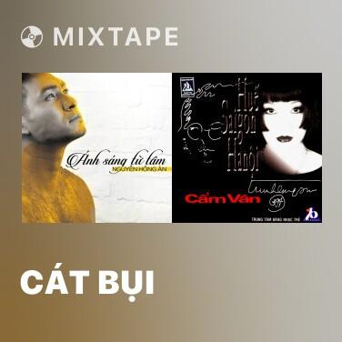 Mixtape Cát Bụi - Various Artists