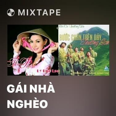 Mixtape Gái Nhà Nghèo - Various Artists