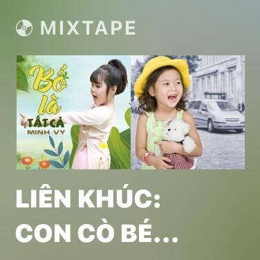 Mixtape Liên Khúc: Con Cò Bé Bé - Con Chim Vành Khuyên - Various Artists