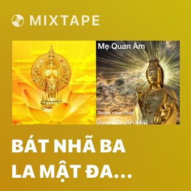 Radio Bát Nhã Ba La Mật Đa Tâm Kinh - Various Artists