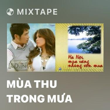 Radio Mùa Thu Trong Mưa - Various Artists
