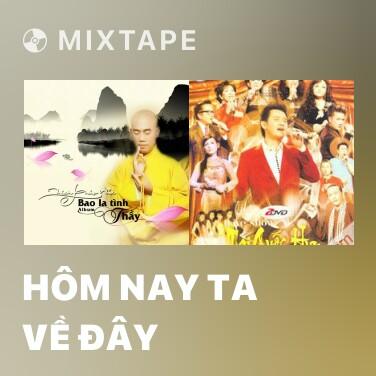 Radio Hôm Nay Ta Về Đây - Various Artists