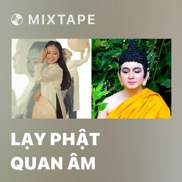 Radio Lạy Phật Quan Âm - Various Artists