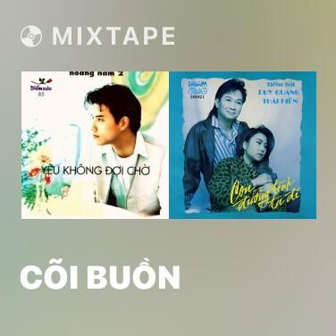 Mixtape Cõi Buồn - Various Artists