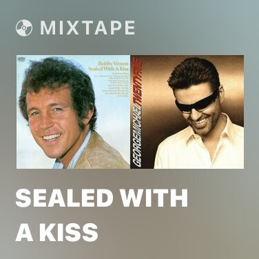 Mixtape Sealed With A Kiss - Various Artists