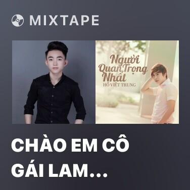 Radio Chào Em Cô Gái Lam Hồng - Various Artists
